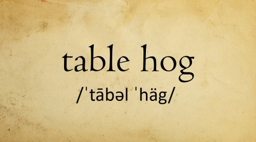 table hog